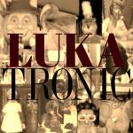 LukaTronic